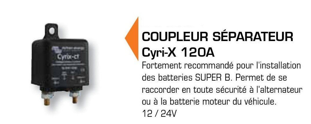 coupleur s parateur cyri x 120a batteries au lithium batterie super b. Black Bedroom Furniture Sets. Home Design Ideas