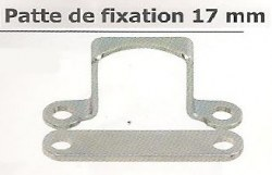 Patte de fixation 17 mm